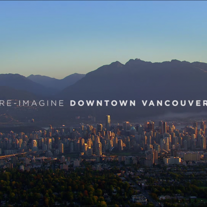 Re-Imagine Downtown Vancouver Video
