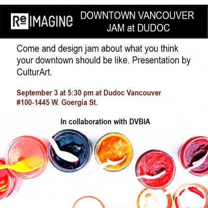 Re-Imagine Downtown Vancouver Jam at Dudoc on Sept 3