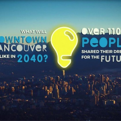 Your Vision for Downtown Vancouver in 2040